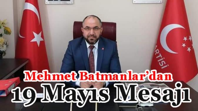 Batmanlar dan 19 Mayıs Mesajı