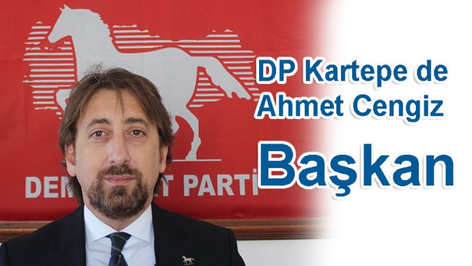 DP Kartepe de Ahmet Cengiz Başkan