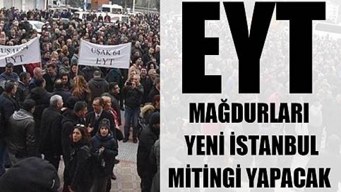 EYT'liler büyük İstanbul mitingi yapacak