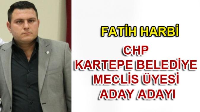 FATİH HARBİ CHP KARTEPE BELEDİYE MECLİS ÜYESİ ADAY ADAYI