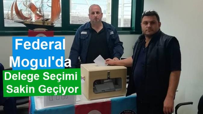 Federal Mogulda Delege Seçimi Sakin Geçiyor