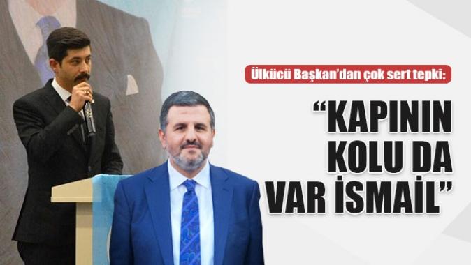 """Gökhan Özkaradan İsmail Karaosmanoğluna: Kapının kolu da var İsmail"""""""