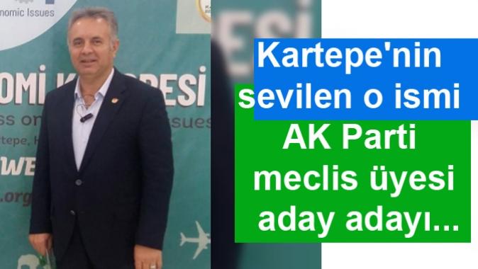 Kartepenin sevilen o ismi AK Parti meclis üyesi aday adayı...
