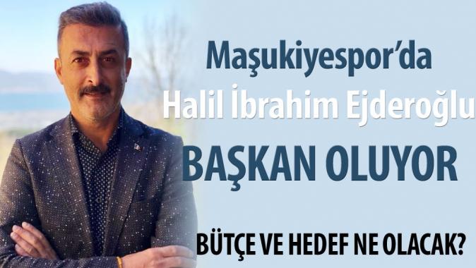 Maşukiyespor'da Ejderoğlu başkan oluyor