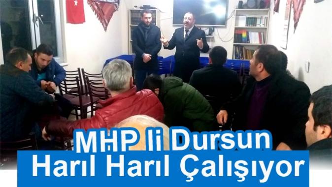 MHP li Dursun Harıl Harıl Çalışıyor