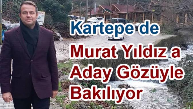 Murat Yıldız a Aday Gözüyle Bakılıyor