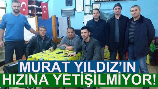 MURAT YILDIZ'IN HIZINA YETİŞİLMİYOR!