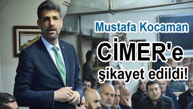 Mustafa Kocaman CİMERe şikayet edildi!