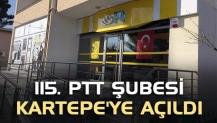 115. PTT şubesi Kartepe'ye açıldı