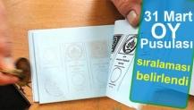 31 Mart oy pusulası sıralaması belirlendi