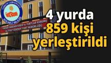4 yurda 859 kişi yerleştirildi