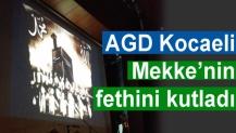 AGD Kocaeli Mekke'nin fethini kutladı