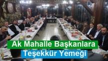 Ak Mahalle Başkanlara Teşekkür Yemeği