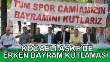ASKF'DE ERKEN BAYRAM KUTLAMASI