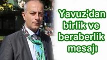 Bahri Yavuz'dan birlik ve beraberlik mesajı