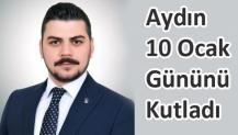 Başkan Aydın; 10 Ocak Gününü Kutladı