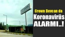 Crown Bevcan'da Koronavirüs Alarmı