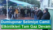Dumlupınar Selimiye Camii Etkinlikleri Tam Gaz Devam