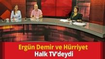 Ergün Demir ve Hürriyet Halk TV'deydi
