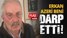 Erkan Azeri beni DARP ETTİ!