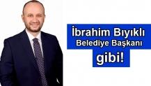 İbrahim Bıyıklı Belediye Başkanı gibi!