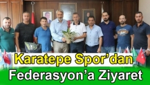 Karatepespor'dan Federasyon'a Ziyaret