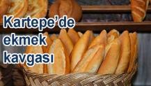 Kartepe'de ekmek kavgası