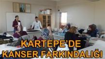 KARTEPE'DE KANSER FARKINDALIĞI