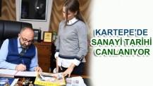 KARTEPE'DE SANAYİ TARİHİ CANLANIYOR