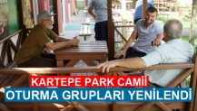 KARTEPE PARK CAMİİ OTURMA GRUPLARI YENİLENDİ