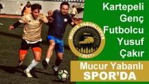 Kartepeli Çakır Yeni Takımın Mucur Yabanlı Spor da