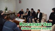 Kocaman'dan Sabaz ailesine ziyaret
