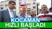 KOCAMAN HIZLI BAŞLADI