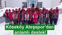 Köseköy Ateşspor'dan anlamlı destek!