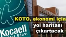 KOTO, ekonomi için yol haritası çıkartacak
