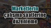 Marketlerin çalışma saatlerine düzenleme