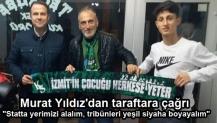 """Murat Yıldız'dan taraftara çağrı """"Statta yerimizi alalım, tribünleri yeşil siyaha boyayalım"""""""