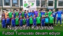 Nusrettin Karamak Futbol Turnuvası devam ediyor