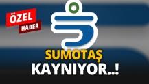 SUMOTAŞ KAYNIYOR..!