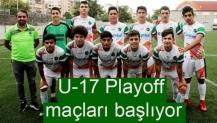 U-17 Playoff maçları başlıyor