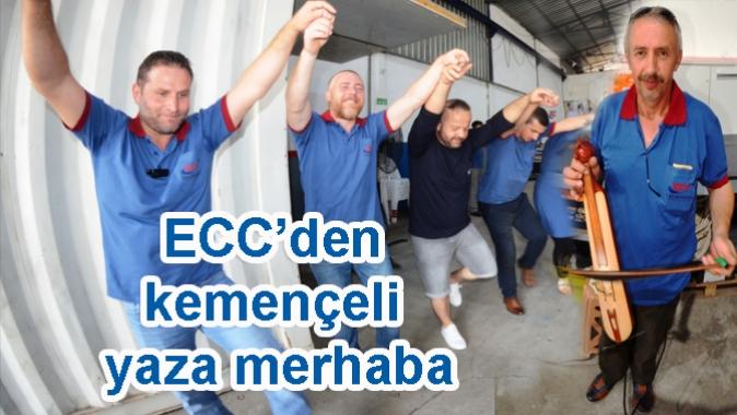 ECC'den kemençeli yaza merhaba
