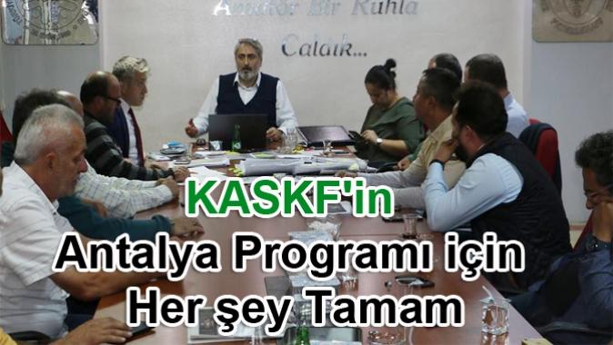 KASKF'in Antalya Programı Netleşti