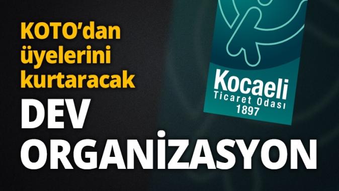 KOTO'dan üyelerini kurtaracak DEV ORGANİZASYON